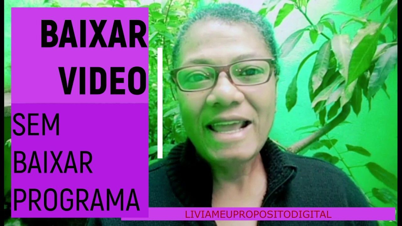 Baixar Video No Youtub Sem Baixar Programa Em 2020 Baixar Video