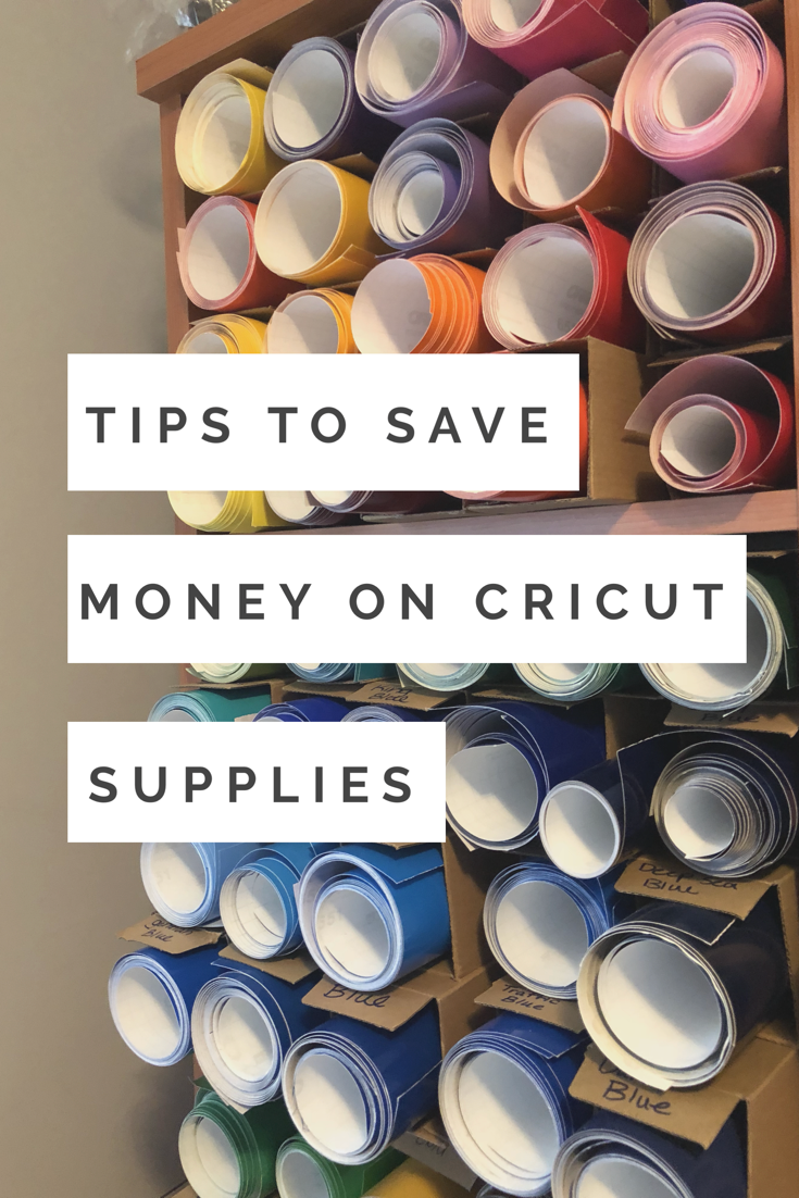 Tips and Hacks for Saving Money on Cricut, Cameo, and Silhouette Supplies -