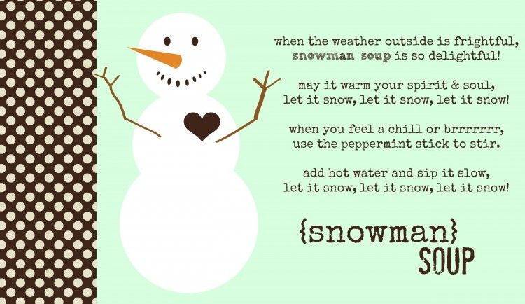 Snowman Soup Holiday Gift Idea Christmas Recipes, Crafts and Gift