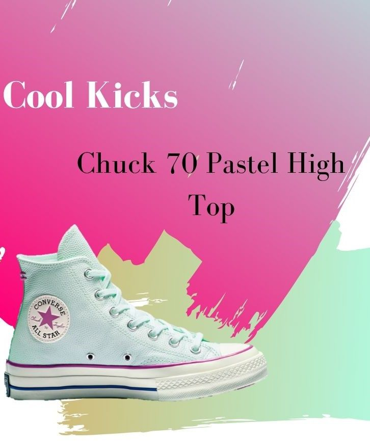 Chuck 70 Pastel High Top | My Converse Obsession in 2019