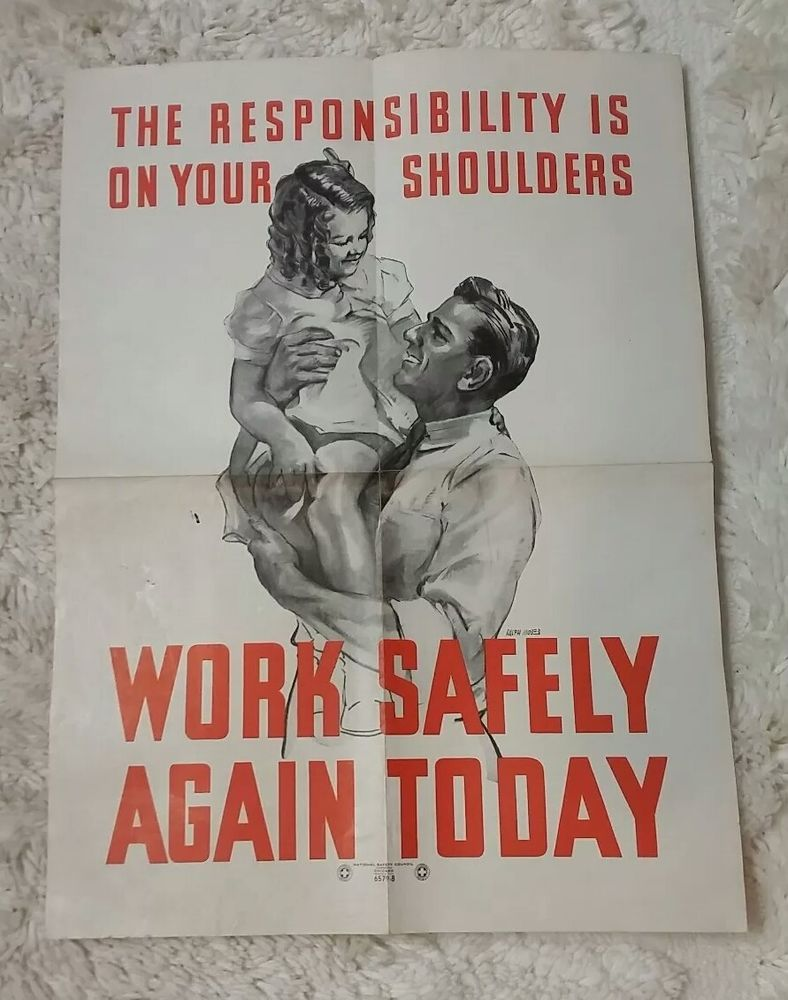"lg vintage NATIONAL SAFETY COUNCIL poster 6579B ""Work"