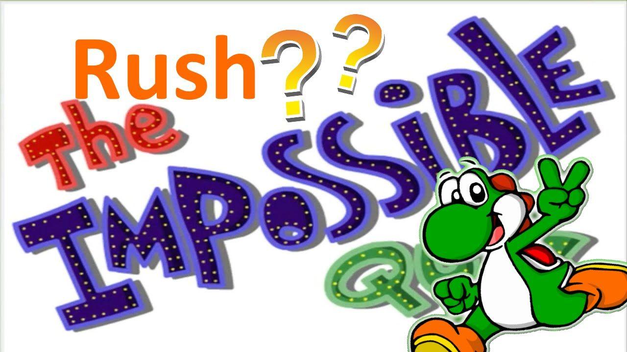 RUSH DE QUIZ²...The Impossible Quiz 2