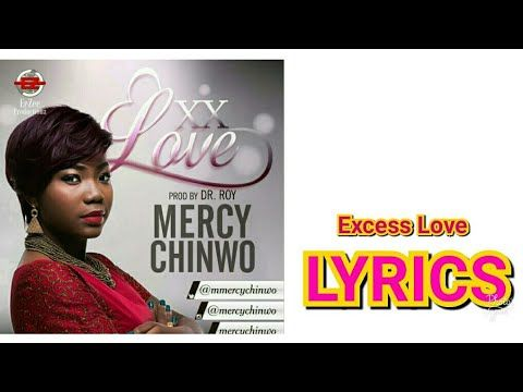 excess love mp3 download by mercy chinwo