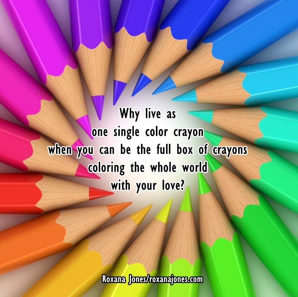 Color Your Life Quotes Crayon Coloring Quote Via Www.roxanajones  Classroom