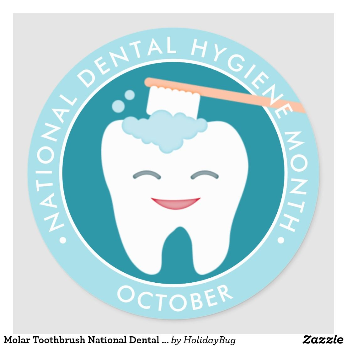 Molar Toothbrush National Dental Hygiene Month Classic Round Sticker    Zazzle.com in 2021   Dental hygiene, Dental fun, Dental facts