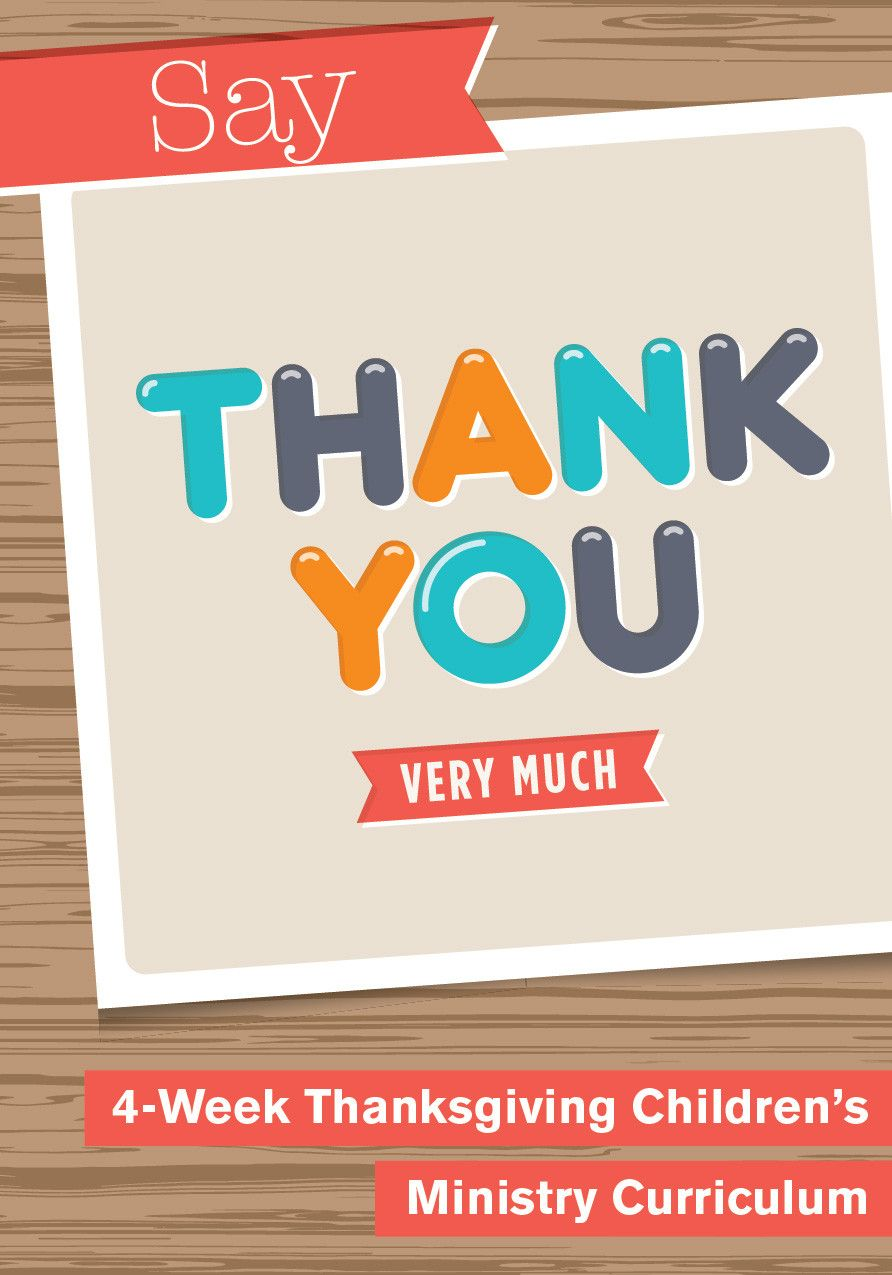 Say Thank You 4-Week Children's Ministry Curriculum   Say Thank You