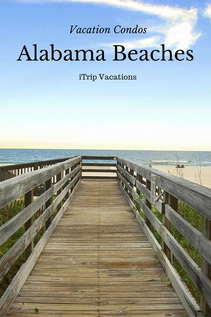 Alabama Vacation Condos And Homes. Find The Perfect