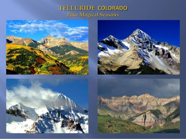 4 beautiful seasons by Mountain Lodge Telluride via slideshare