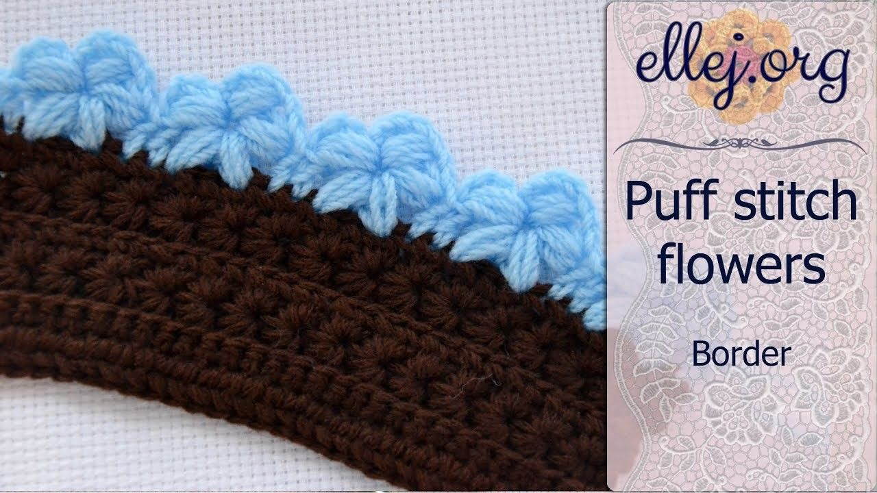 Edging with puff stitch flowers • Free Step by Step Crochet Tutorial