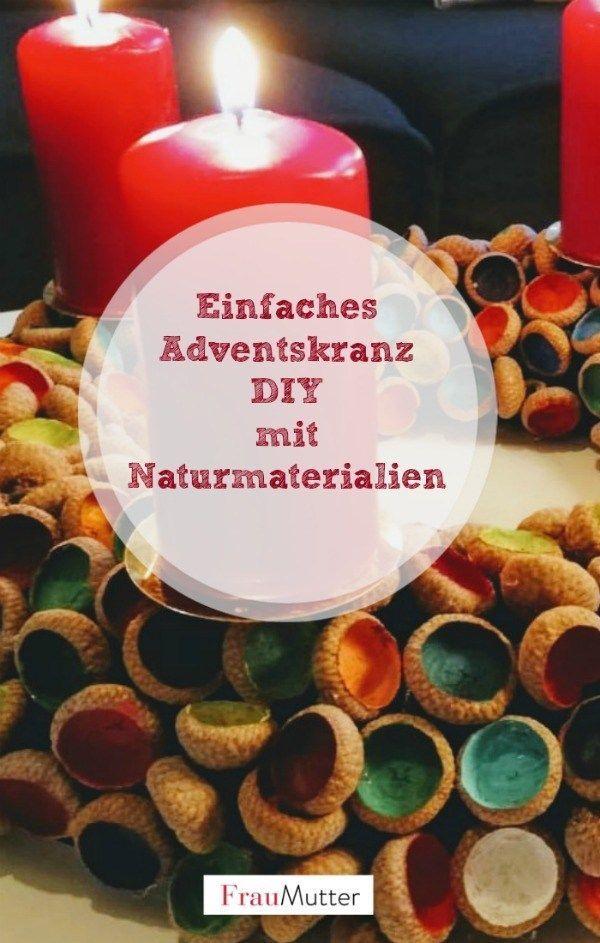 Adventskranz selber machen mit einfachen Ideen aus der Natur  Adventskranz selbe…,  #Advent…