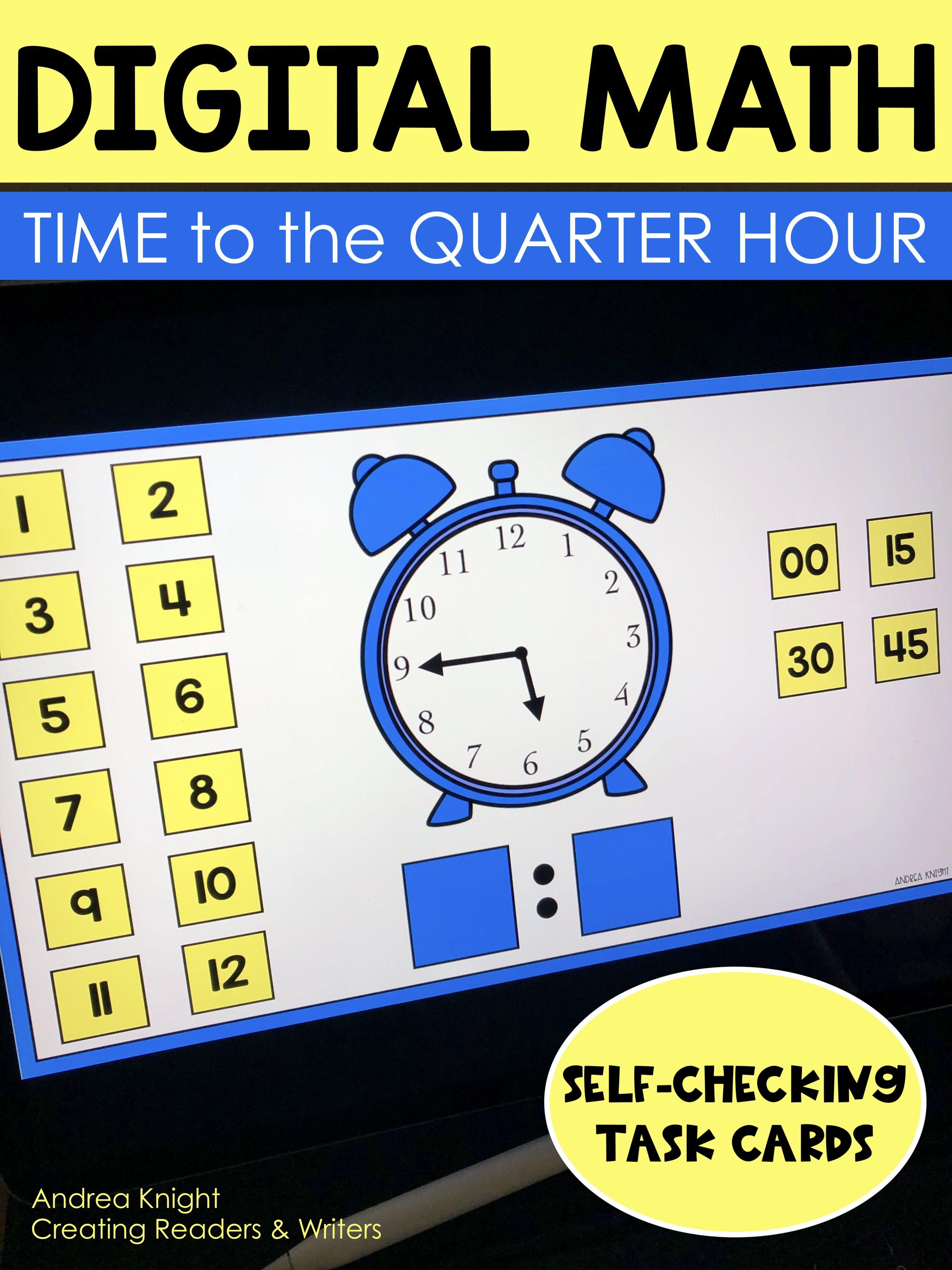 Telling Time To The Quarter Hour Digital Resource
