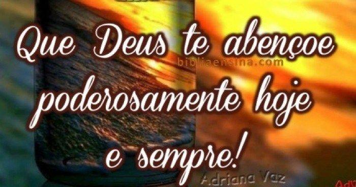 Bom Dia Que Deus Te Abençoe Poderosamente Hoje E Sempre Lindos