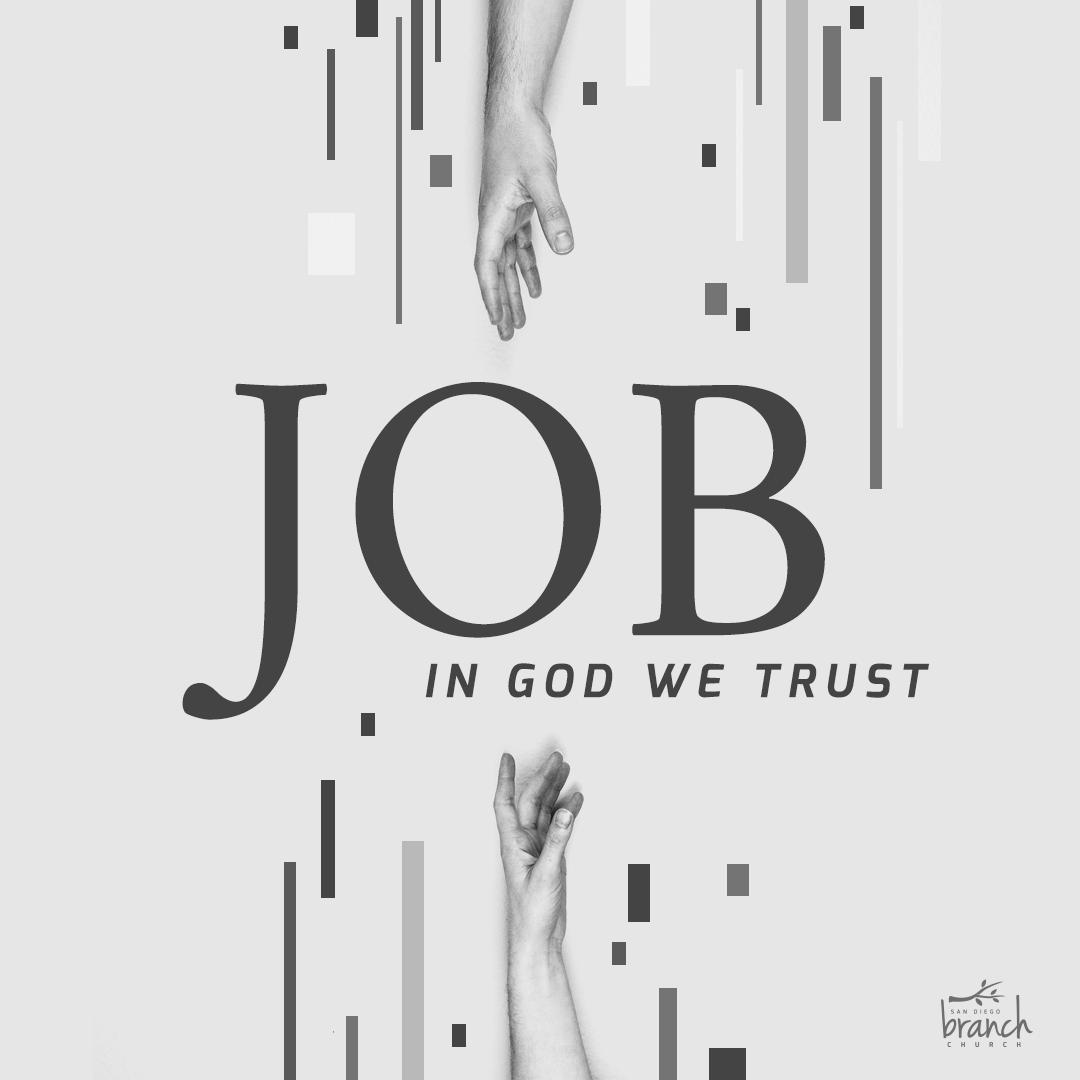 Job sermon series at The San Diego Branch Church Graphic