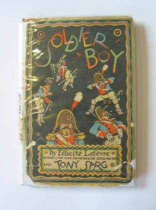 SOLDIER-BOY-Lefevre-Felicite-Illus-by-Sarg-Tony