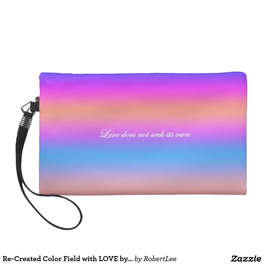 Re-Created Color Field with LOVE by Robert S. Lee Wristlet Purse ...