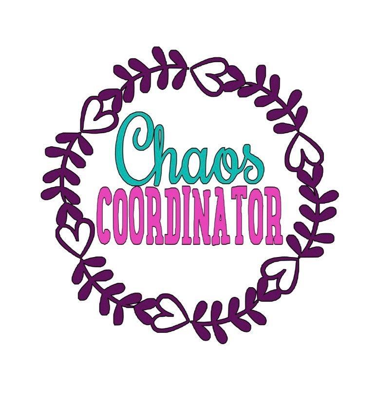 Teacher decal Chaos Coordinator Vinyl Decal Mom decal Daycare Teacher Decal