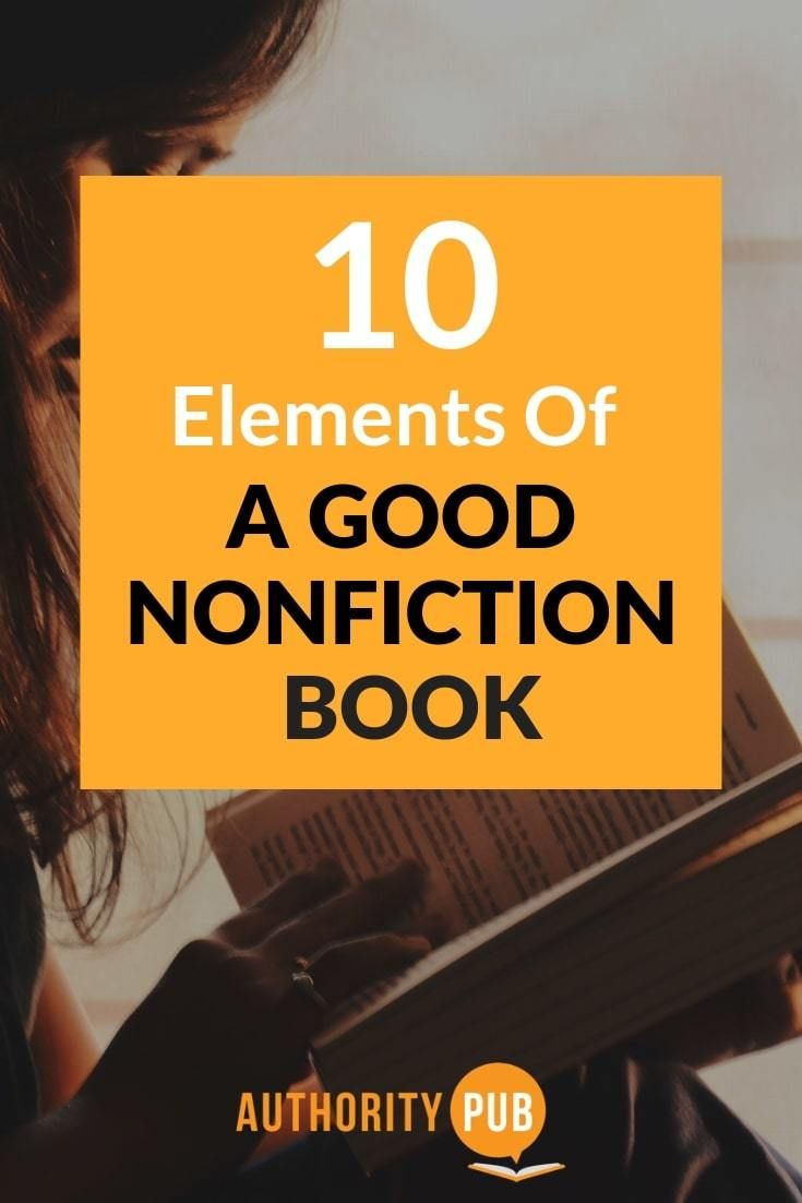 elements of a good nonfiction book  here are the 10