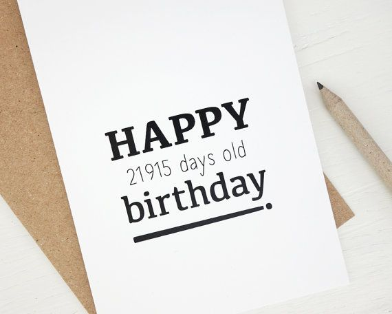 Funny 60th Birthday Card Happy 21915 Days Old Funny Birthday Card 60