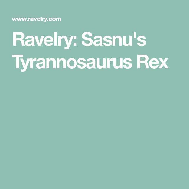 Sasnu's Tyrannosaurus Rex