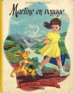 Oo Martine En Voyage Oo Mon Grenier A Livres Livre