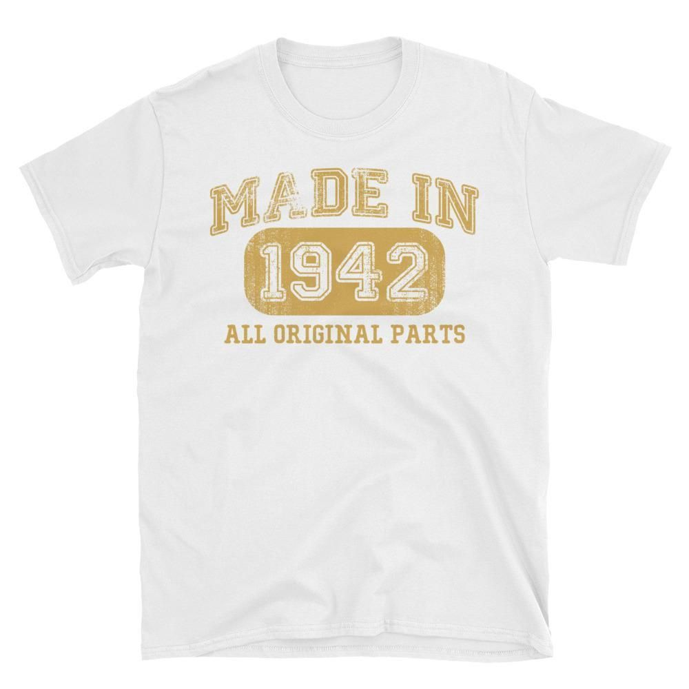 Unisex Made In 1942 All Original Parts T Shirt