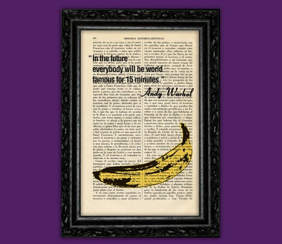 Every Body Will Be Famous Art Print - Andy Warhol Quote with Banana Poster Dorm Room Print Gift Print Wall Decor Poster Dictionary Art Print