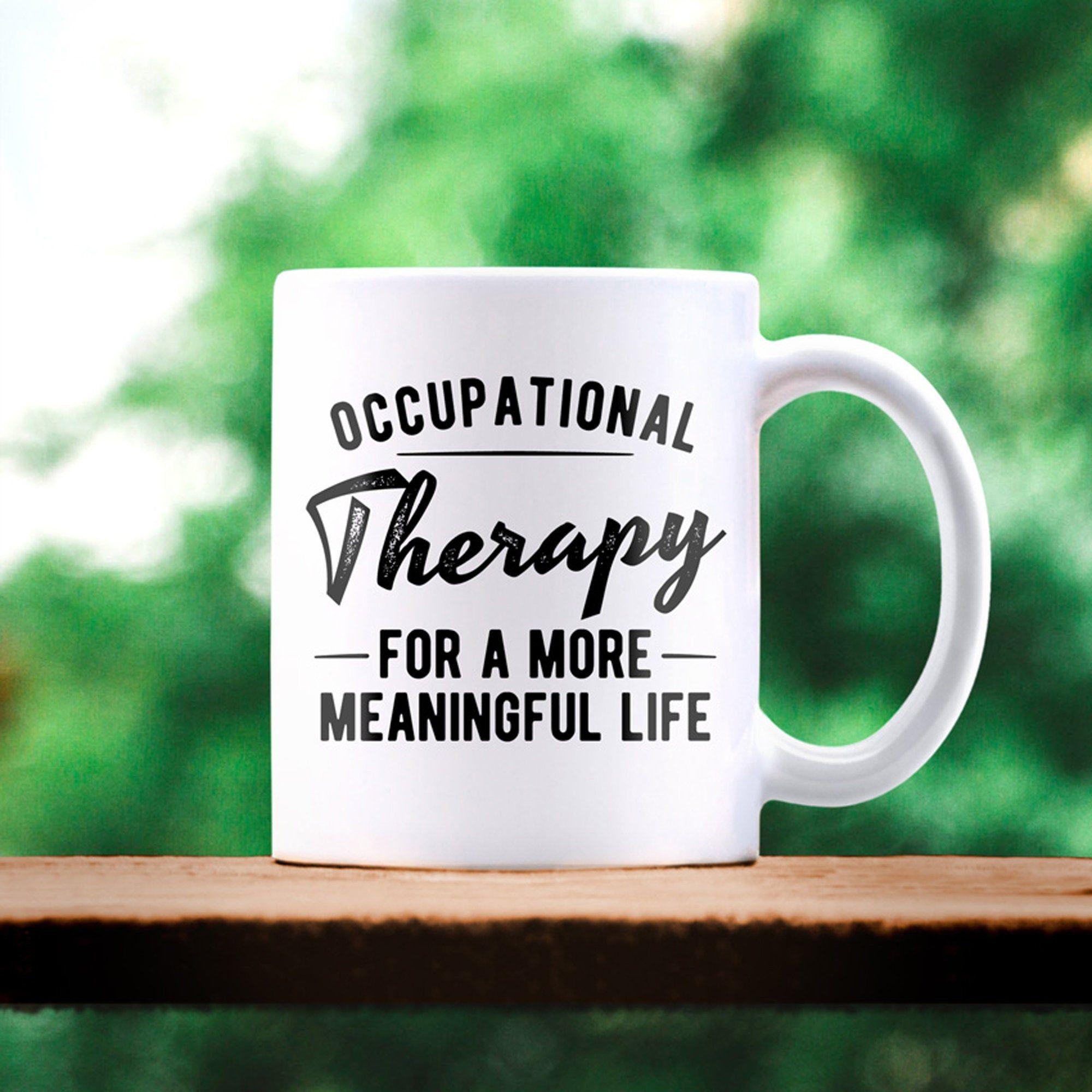 Cota gift occupational therapy life mug therapy mug ot