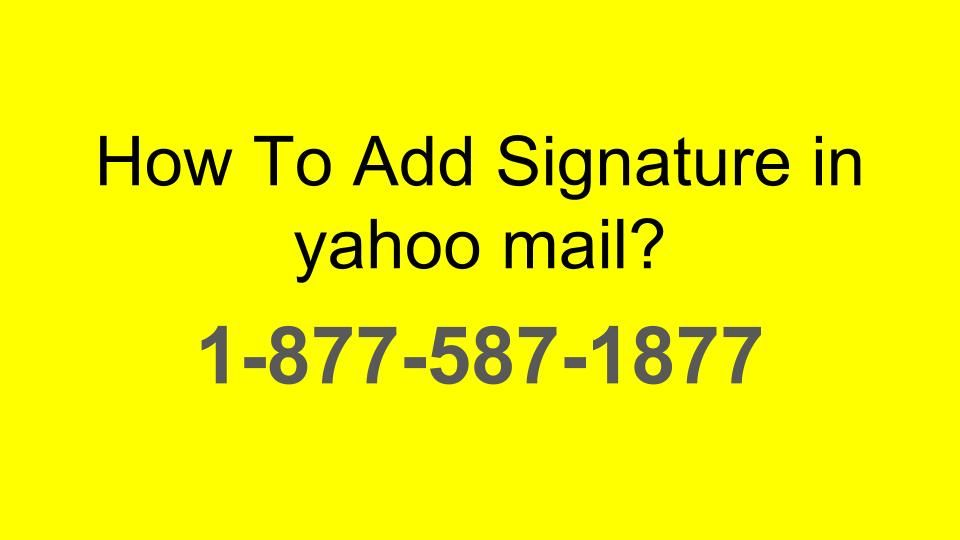 How To Add Signature In Yahoo Mail Add Signature Youtube Ads