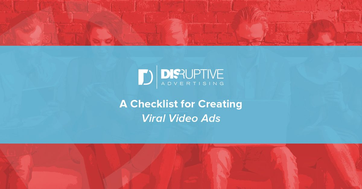 A  Step Checklist For Creating Viral Video Ads  Step Checklist