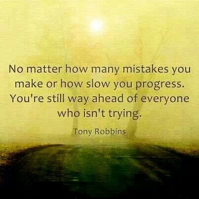 Very Powerful Quote From Tony Roggins Mistakes Progress Try