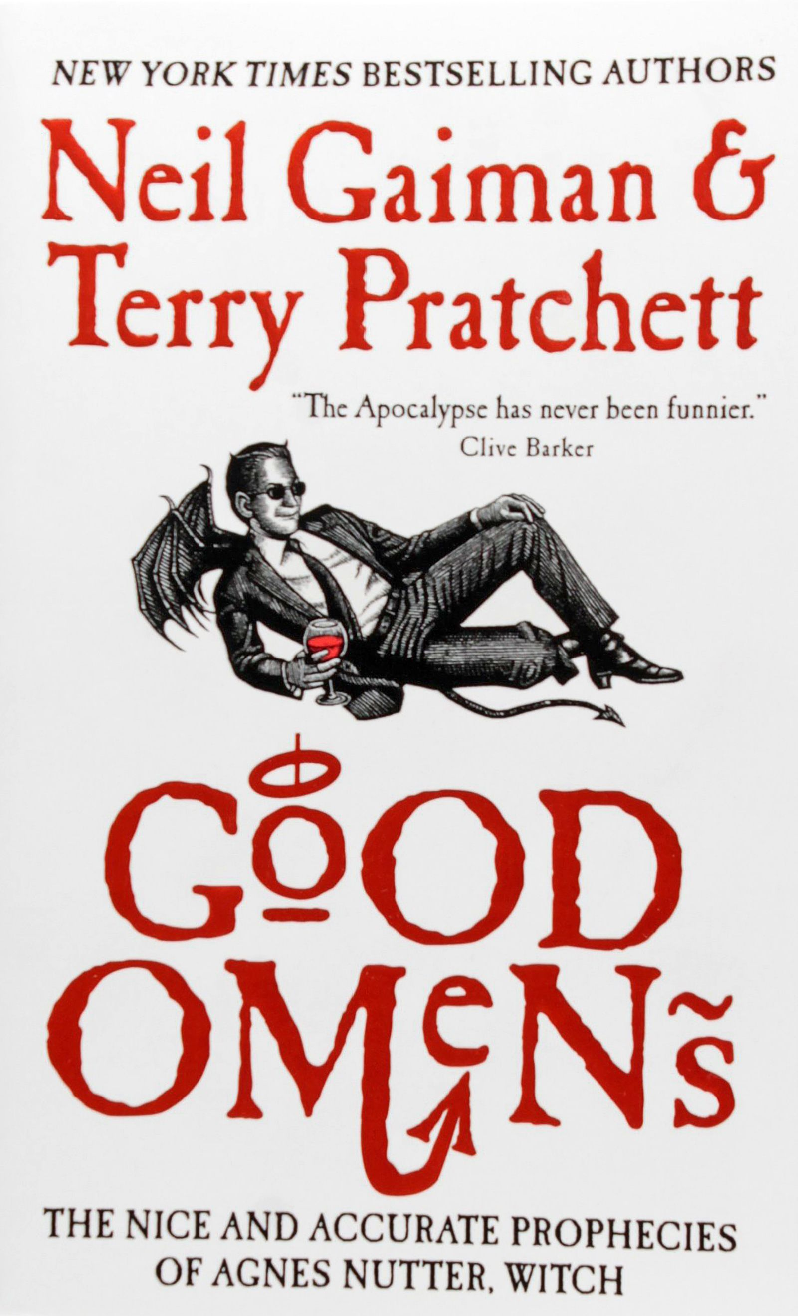 Good Omens is a good time. Witty and hilarious, if you don\'t laugh ...