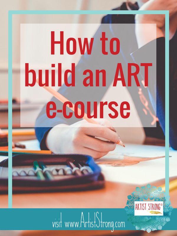 How To Build An Art E Course Artist Strong Art Education Elementary Online Art Courses Teaching Art