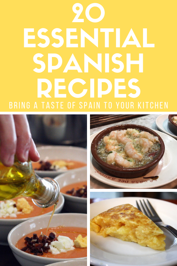 Top 20 Essential Spanish Recipes to Make at Home - Spanish Recipe Blog