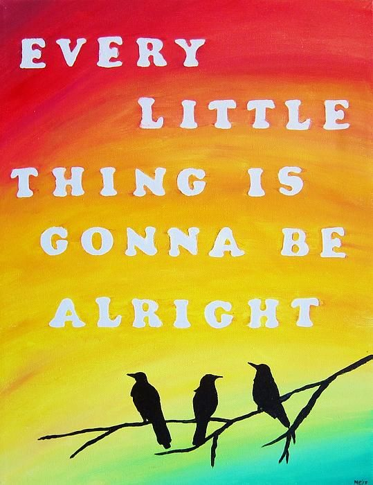Bob Marley S Three Little Birds Lyrics Painting Every Little