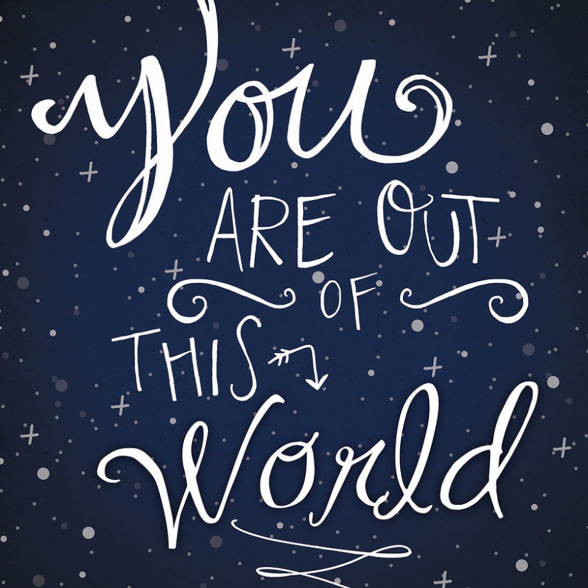 This Navy Blue You Are Out Of This World Quote Wall Art Is Perfect