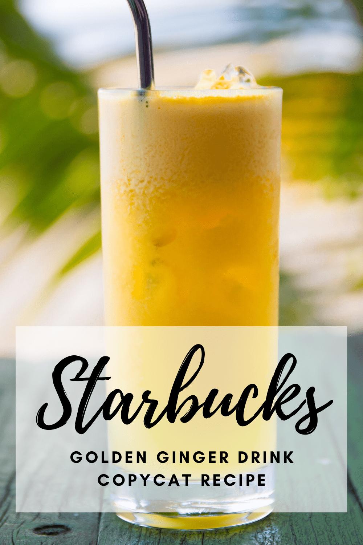 Starbucks Iced Golden Ginger Drink Copycat Recipe Recipe In 2020 Ginger Drink Starbucks Drinks Recipes Copycat Starbucks Recipes