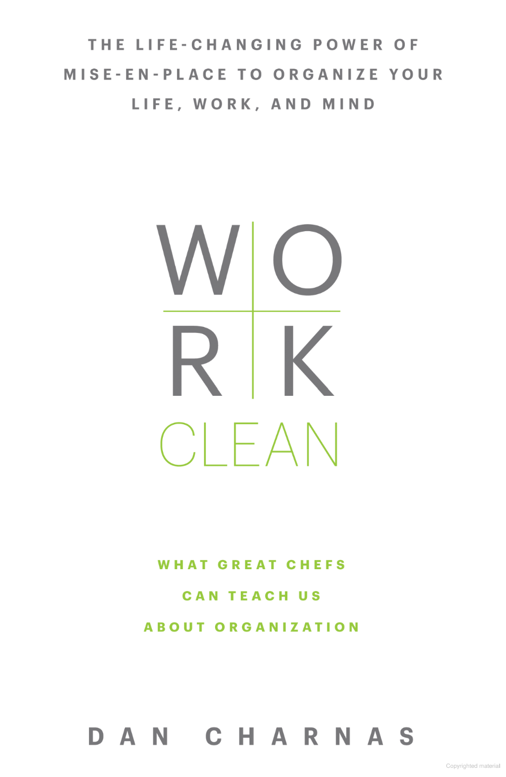 Work Clean The lifechanging power of miseenplace to