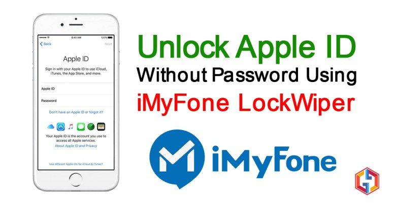 Unlock Apple Id Without Password Using Imyfone Lockwiper Icloud