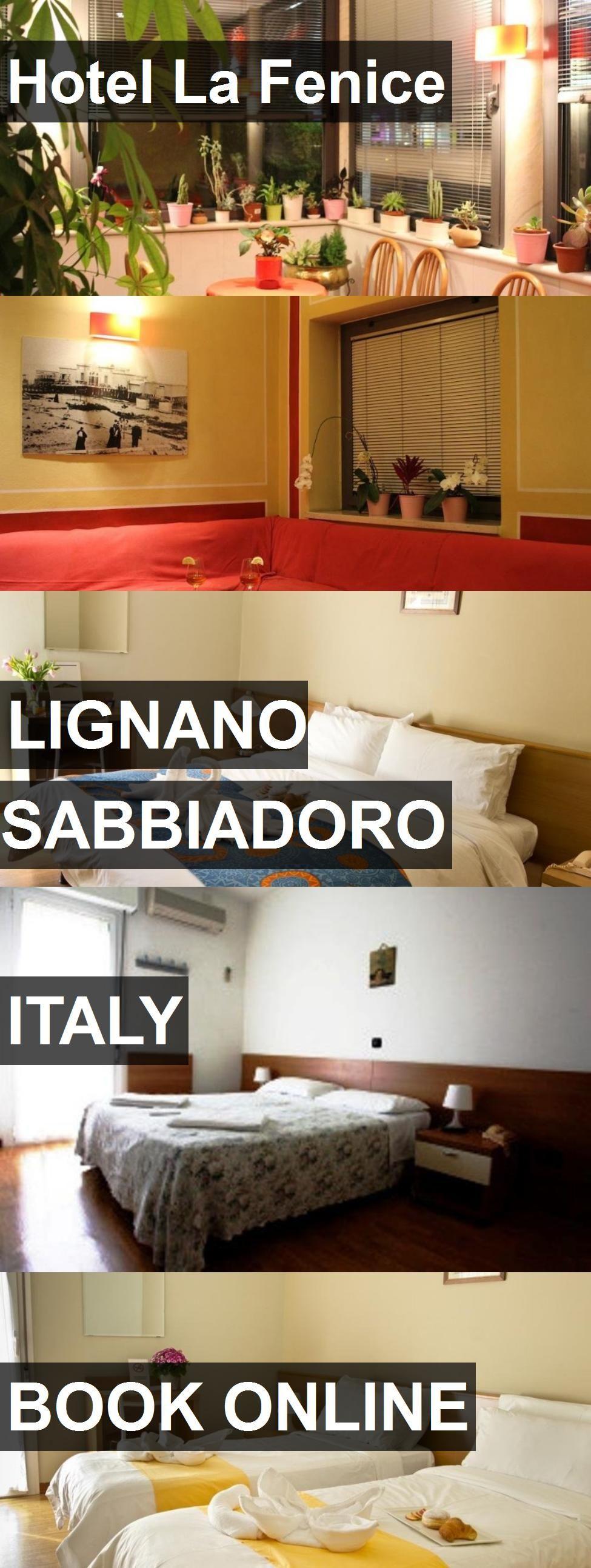 Hotel Hotel La Fenice in Lignano Sabbiadoro, Italy. For