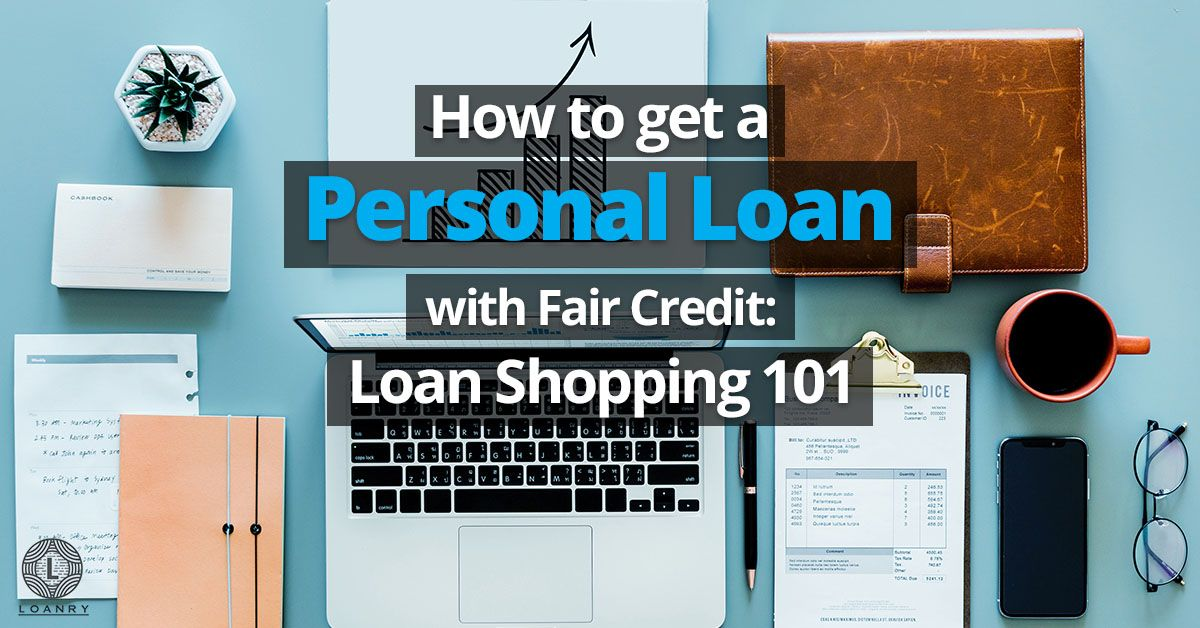 Personal Loan With Fair Credit Loan Personal Loans Fair Credit No Credit Loans