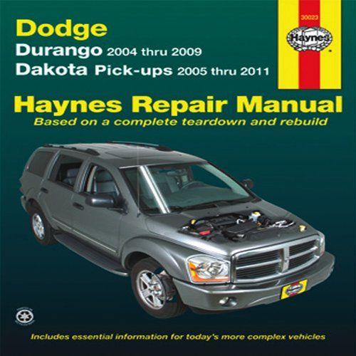 Dodge Durango 2004 2009 Dakota Pickups 2005 2011 Haynes Repair Manual Repair Manuals Repair And Maintenance Repair