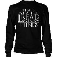 I Read And I Know Things Long sleeve size medium