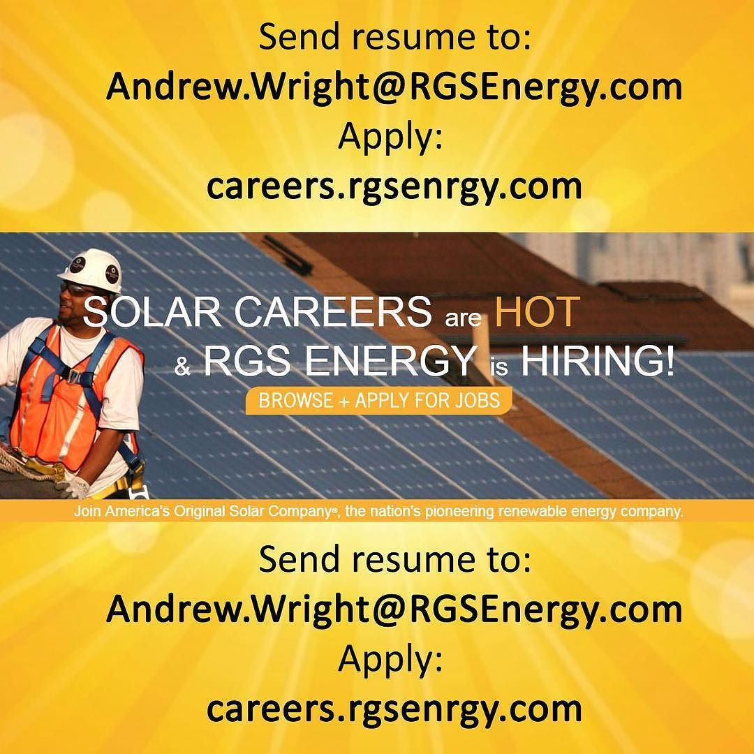 RGS Energy is hiring!! WE NEED LOTS OF QUALIFIED PROFESSIONALS. Send ...