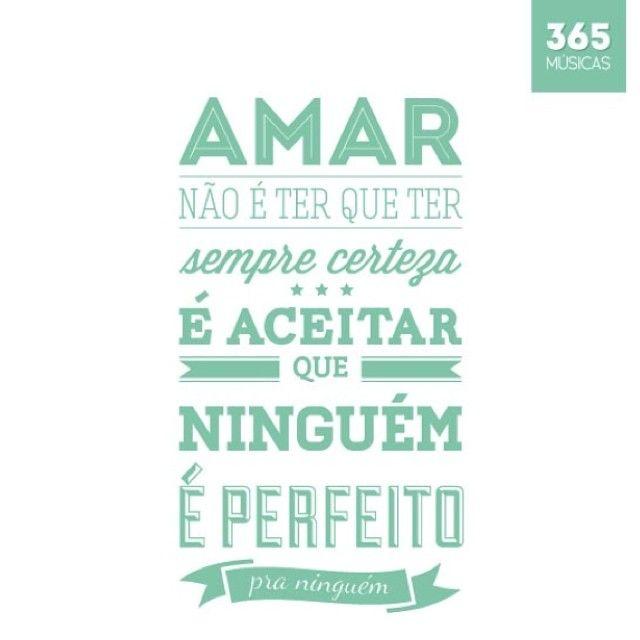 Ser perfeito é ser do seu jeito! Via @365musicas #lovequote #amor #casamentoperfeito #meucasamentoperfeito