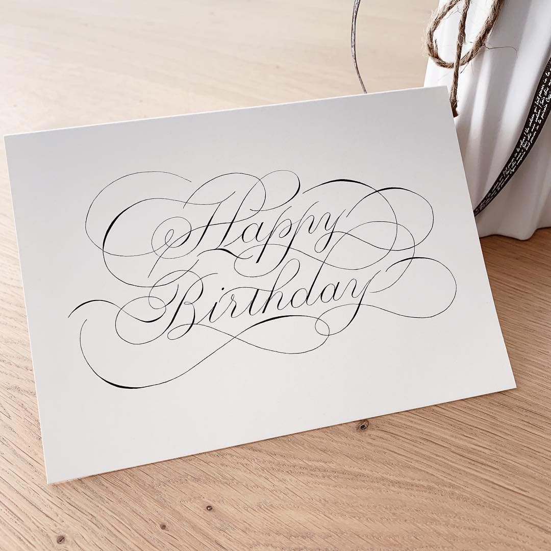 Calligraphy Connection On Instagram Birthday Card With A