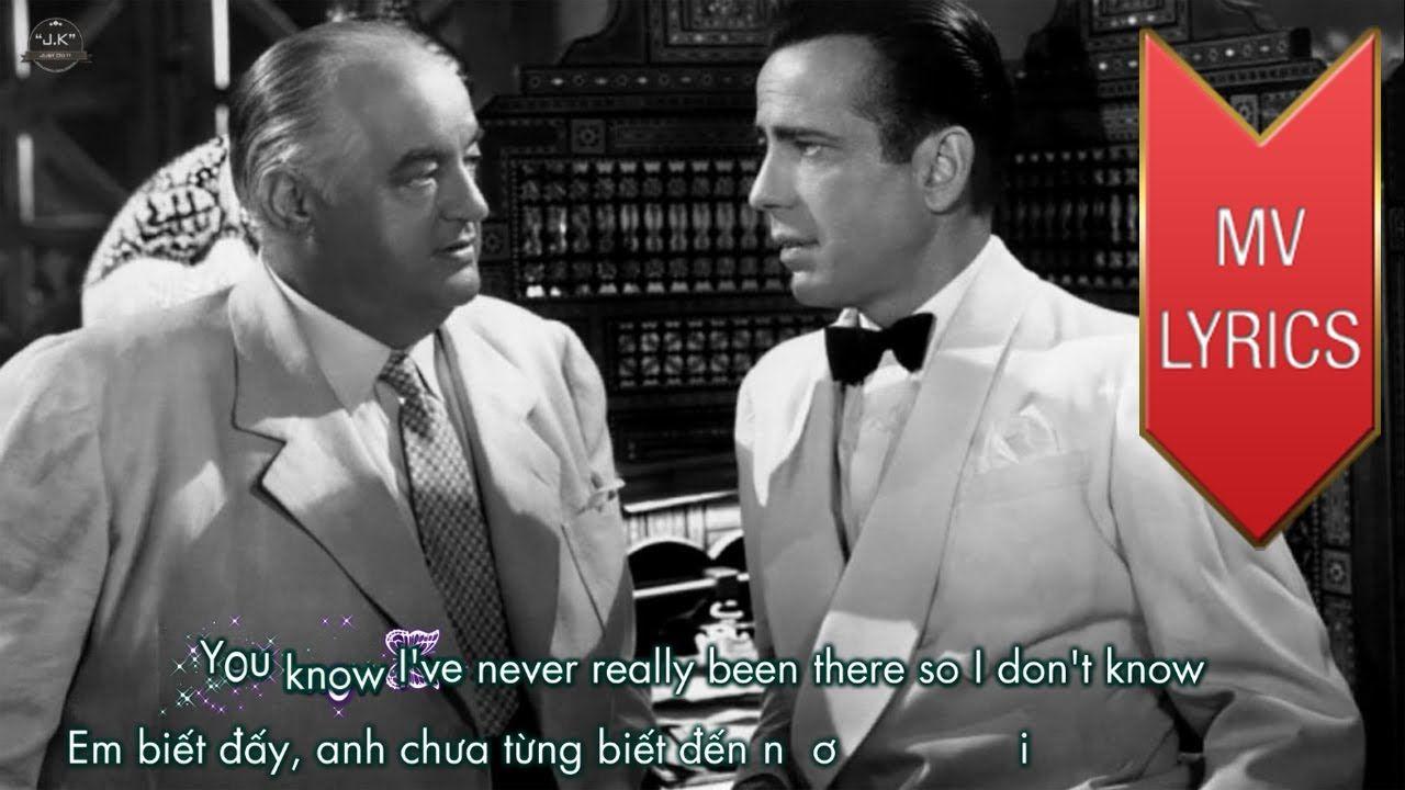 Casablanca Bertie Higgins Lyrics Kara Vietsub Hd With
