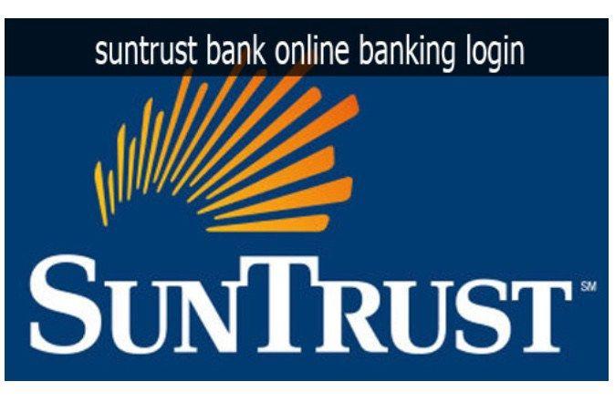Suntrust bank Online Banking, Login and Apply Guide