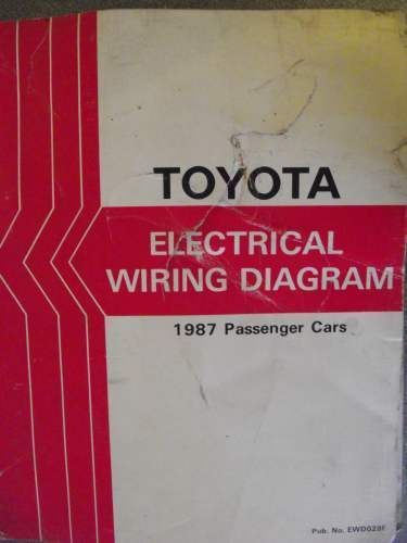 Toyota Passenger Car Electrical Wiring Manual 1987 Ewd028f