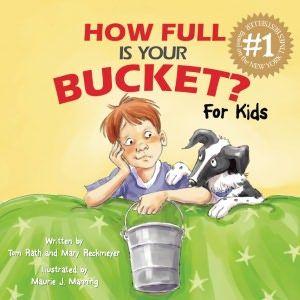 Begin Filling Your Bucket