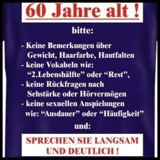 Spruche Zum 60 Geburtstag Lustig In 2020 Spruche Zum 60